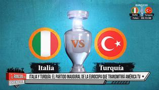 Eurocopa 2021: Conoce la hora y canal del choque entre Italia vs Turquía