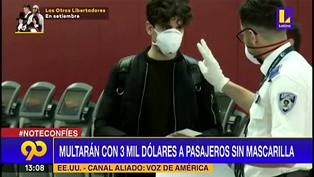 Coronavirus: Multarán hasta con 3 mil dólares a pasajeros sin mascarilla en Estados Unidos