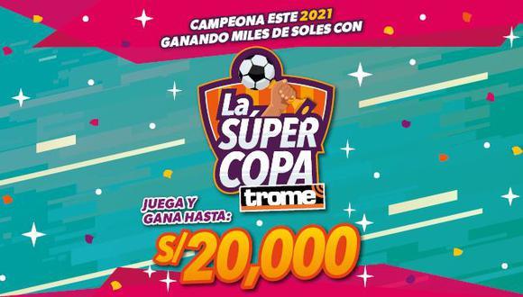La Súper Copa de Trome, una oportunidad más para tener platita.