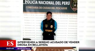 Callao: intervienen a sereno de Bellavista que se dedicaba a la venta de droga