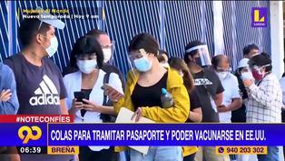 Migraciones: Reportan colas para tramitar pasaportes y viajar a Estados Unidos para vacunarse contra el Covid-19