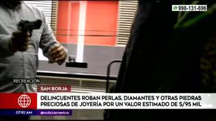 San Borja: Rateros amenazan a empleadas de joyería y barren con diamantes, perlas y otras piedras preciosas valorizadas en más de 95 mil soles