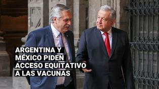 COVID-19: Argentina y México exigen acceso equitativo a las vacunas