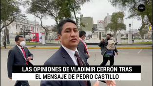Vladimir Cerrón y sus impresiones tras el mensaje de Pedro Castillo