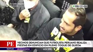 Denuncian a futbolista Patricio Álvarez por realizar fiestas en edificio en pleno toque de queda |  VIDEO