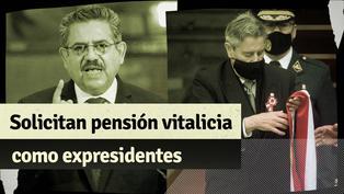Manuel Merino y Francisco Sagasti solicitan al Parlamento que se les otorgue pensión vitalicia de expresidentes