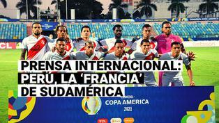 Selección Peruana: Prensa internacional denomina a Perú como la 'Francia' de Sudamérica