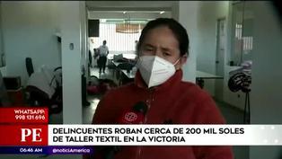 Roban más de 200 mil soles en taller textil en la Victoria