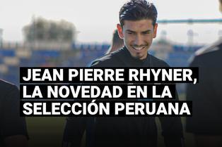 Jean Pierre Rhyner, la novedad en la selección peruana para las Eliminatorias Qatar 2022