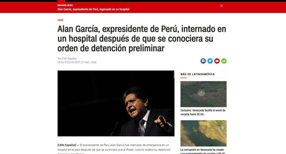 Alan García fue internado de urgencia tras detención. (Foto: CNN)