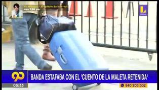 """Reportan más de 227 denuncias en el año por en cuento de """"La maleta retenida"""""""