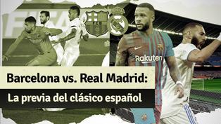 Barcelona vs. Real Madrid: fecha, horarios, canales del clásico español