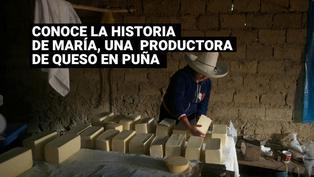 Puña: Esta es la historia de una humilde productora de queso llamada María Dorlisa