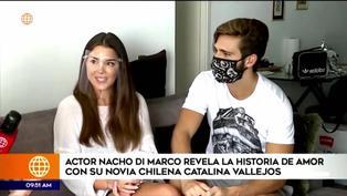 El actor Ignacio Di Marco y su novia chilena Catalina Vallejo cuentan detalles de su relación