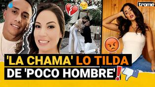 'La Chama' lanza fuertes comentarios hacia 'Cuevita' y su esposa, además hace una picante confesión sobre Paolo Guerrero
