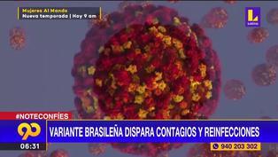 Variante brasileña dispara los contagios y reinfecciones en la segunda ola