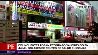 Comas: roban ecógrafo valorizado en más de 45 mil dólares