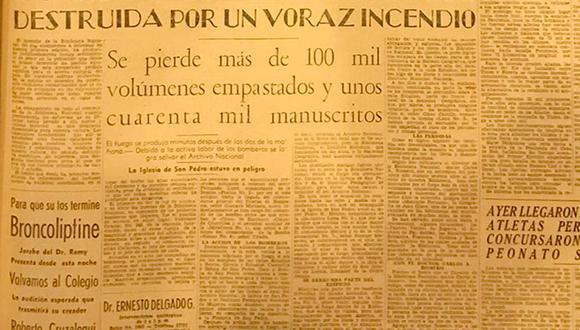 así informaba el diario El Comercio sobre el incendio de la Biblioteca Nacional de Lima. 10 de mayo de 1943. Foto Reproducción
