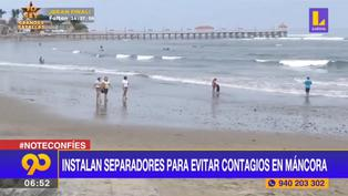 Piura: instalan separadores en playas para evitar contagios de coronavirus