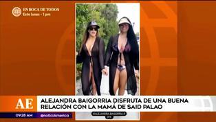 Alejandra Baigorria presume cercana amistad con la mamá de Said Palao en redes sociales