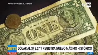 Tipo de cambio del dólar registró una alza histórica de S/3.67