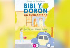 """Descubre la historia de """"Bibi y Dorón en cuarentena"""" en el 4to Festival del libro y la lectura infantil y juvenil"""