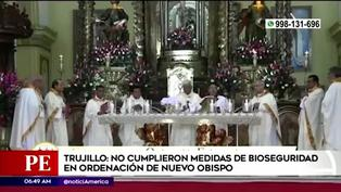 Arzobispado realiza ceremonia sin seguir protocolos de bioseguridad en Trujillo