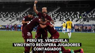 Perú vs. Venezuela: la Vinotinto recupera jugadores y peleará la clasificación con la Blanquirroja