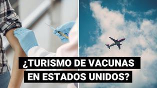 Coronavirus: ¿Estados Unidos permite a los turistas acceder a las vacunas?