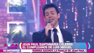 Jean Paul Santa María sorprende al imitar a Luis Miguel por su cumpleaños