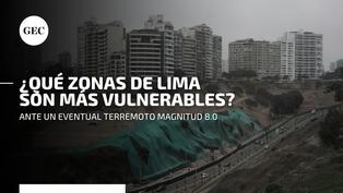 Sismo en Lima: los distritos más vulnerables ante un eventual sismo de gran magnitud
