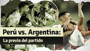 Perú vs. Argentina: la previa del partido por Eliminatorias