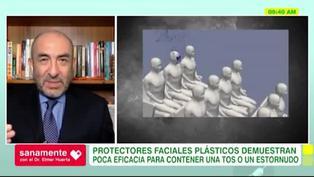 Sanamente: ¿Los protectores faciales de plástico son efectivos para evitar contagios?