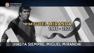 Recuerdan a Miguel Miranda con un emotivo video de sus mejores atajadas