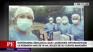 Delincuentes cibernéticos robaron más de 15 mil soles a una enfermera que atiende a paciente COVID-19