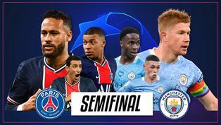 PSG vs. Manchester City: conoce todos los detalles de las semifinales de Champions League