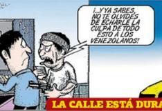 Culpa a los venezolanos de todo