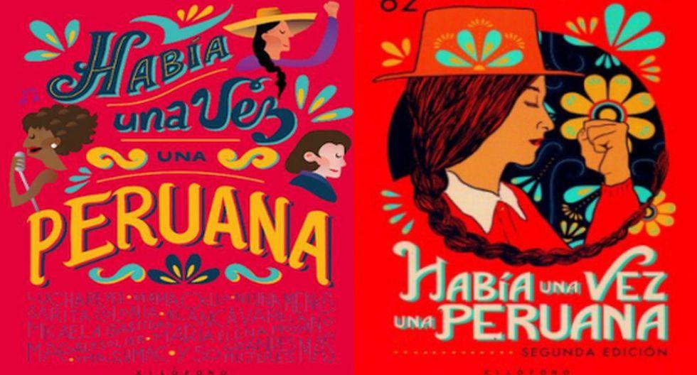 Primera y segunda edición de 'Había una vez una peruana', un libro que todos debemos leer. (Foto: Difusión)