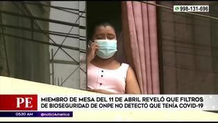 Miembro de mesa acudió a centro de votación sin saber que estaba infectada con el COVID-19 | VIDEO