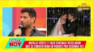 """Yaco Eskenazi espera tener un varoncito: """"Quiero que Natalie sea la reina de la casa"""""""