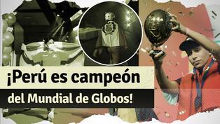 Perú es campeón del Mundial de Globos tras derrotar a Alemania