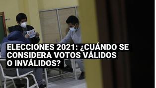 Elecciones 2021: En que situación se considera un voto válido, inválido o impugnado
