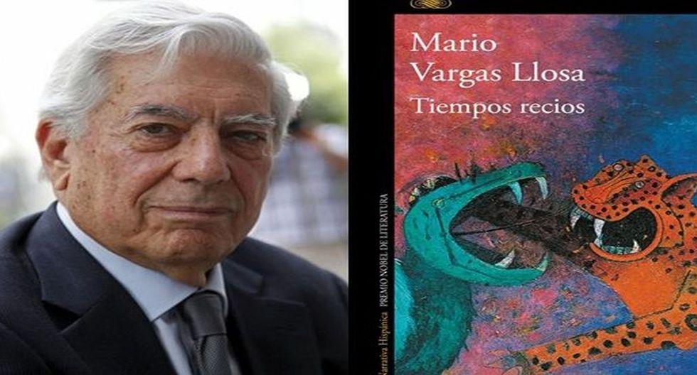 'Tiempos recios', de Mario Vargas Llosa.