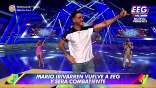 Mario Irivarren regresó a EEG y hace mea culpa por escándalos que protagonizó | VIDEO