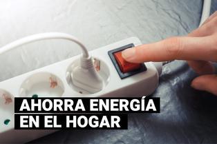 ¿Cómo puedo ahorrar energía eléctrica en el hogar?