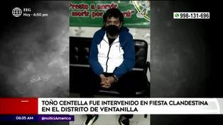 Intervienen a Toño Centella en fiesta clandestina en Ventanilla