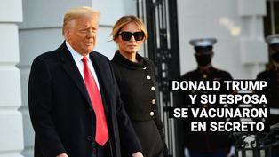 Estados Unidos: Donald Trump y su esposa se vacunaron en secreto contra el coronavirus en enero