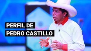 Conoce el perfil de Pedro Castillo