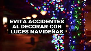 Tips para decorar con luces navideñas y evitar accidentes en casa
