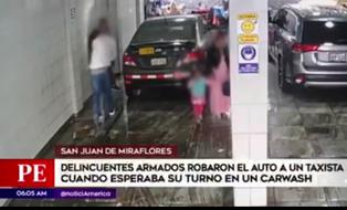 SJM: sujetos roban auto a taxista que esperaba su turno en un local de carwash
